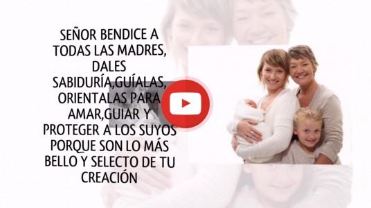 Señor bendice a las madres